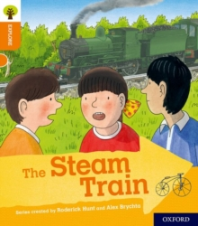 Image for Oxford Reading Tree Explore with Biff, Chip and Kipper: Oxford Level 6: The Steam Train
