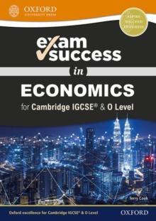 Image for Exam success in economics for Cambridge IGCSE & O Level