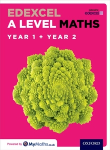 Edexcel A level mathsYear 1 and 2 combined,: Student book - Bowles, David