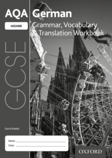 AQA GCSE German: Higher: Grammar, Vocabulary & Translation Workbook