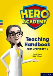 Image for Hero academyYear 2/Primary 3,: Teaching handbook