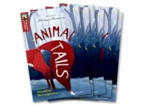 Image for Oxford Reading Tree TreeTops Greatest Stories: Oxford Level 15: Animal Tails Pack 6