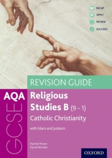 Image for AQA GCSE religious studies B  : Catholic Christianity with Islam and Judaism,: Revision guide