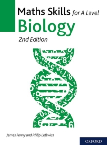 Maths skills for A level biology - Penny, James
