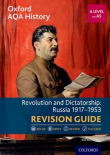 Image for Revolution and dictatorship  : Russia 1917-1953 revision guide