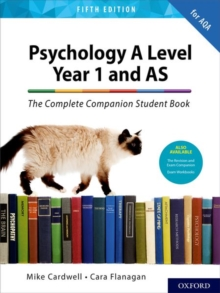 Psychology A levelYear 1 and AS,: The complete companion student book - Cardwell, Mike