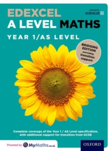 Edexcel A Level mathsYear 1/AS Level,: Bridging edition - Bowles, David