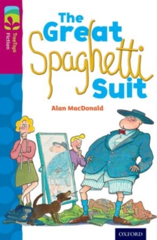 Oxford Reading Tree TreeTops Fiction: Level 10 More Pack A: The Great Spaghetti Suit