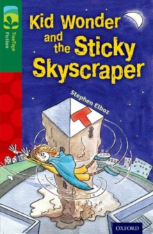 Image for Kid Wonder and the sticky skyscraper