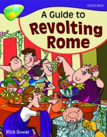 Image for Oxford Reading Tree: Level 11A: TreeTops More Non-Fiction: A Guide to Revolting Rome