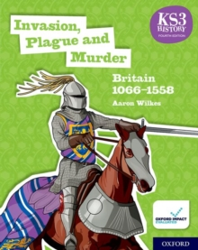 Image for Invasion, plague and murder  : Britain 1066-1558