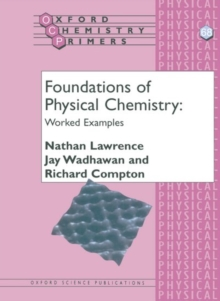 Image for Foundations of physical chemistry  : worked examples
