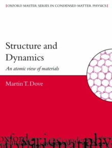 Image for Structure and dynamics  : an atomic view of materials