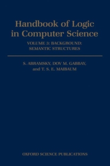 Image for Handbook of Logic in Computer Science: Volume 3. Semantic Structures