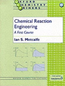 Image for Chemical reaction engineering  : a first course