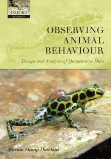 Image for Observing animal behaviour  : design and analysis of quantitative data