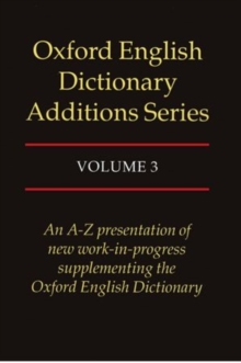 Image for Oxford English dictionary additions seriesVol. 3