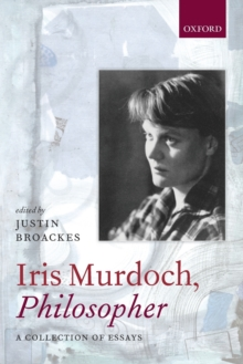 Image for Iris Murdoch, philosopher  : a collection of essays