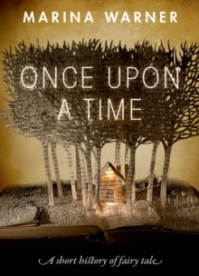 Image for Once upon a time  : a short history of fairy tale