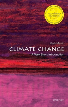 Climate change  : a very short introduction - Maslin, Mark A.