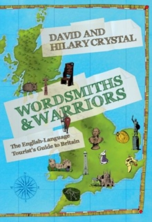 Image for Wordsmiths and warriors  : the English-language tourist's guide to Britain