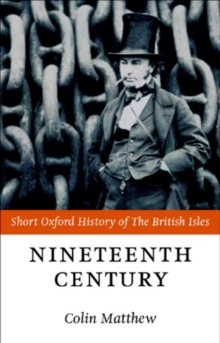 Image for The nineteenth century  : the British Isles, 1815-1901