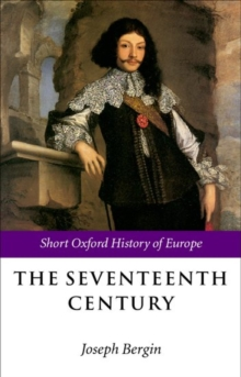 Image for The seventeenth century  : Europe 1598-1715