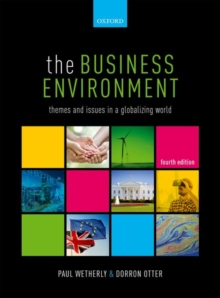 Image for The business environment  : themes and issues in a globalizing world