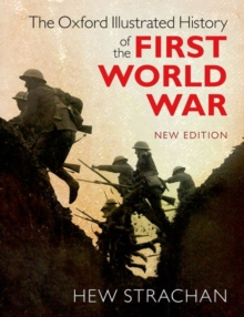 Image for The Oxford illustrated history of the First World War