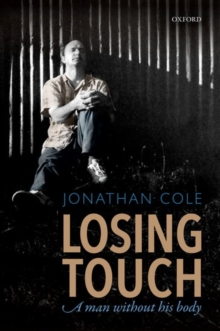 Image for Losing touch  : a man without his body