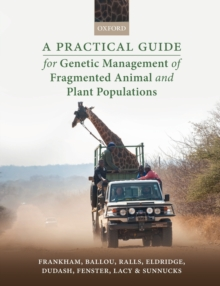 Image for A Practical Guide for Genetic Management of Fragmented Animal and Plant Populations