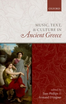 Image for Music, text, and culture in ancient Greece