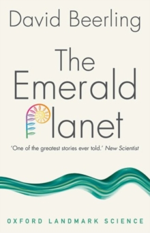 Image for The emerald planet  : how plants changed Earth's history