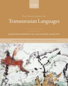 Image for The Oxford Guide to the Transeurasian Languages