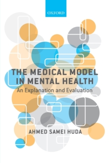 Image for The medical model in mental health  : an explanation and evaluation