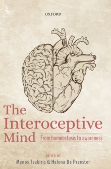 Image for The interoceptive mind  : from homeostasis to awareness