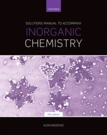 Image for Solutions manual to accompany Inorganic chemistry, seventh edition, Martin Weller