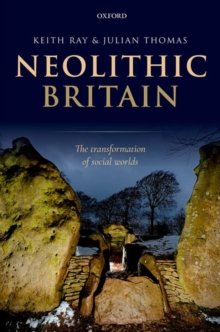 Image for Neolithic Britain  : the transformation of social worlds