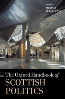 Image for The Oxford Handbook of Scottish Politics