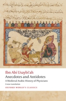 Image for Anecdotes and antidotes  : a medieval Arabic history of physicians