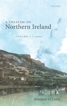 Image for A treatise on Northern IrelandVolume 2,: Control, the second Protestant ascendancy and the Irish state