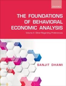 Image for The foundations of behavioral economic analysisVolume II,: Other-regarding preferences