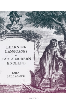 Image for Learning languages in early modern England