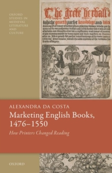 Image for Marketing English books, 1476-1550  : how printers changed reading