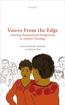 Image for Voices from the Edge : Centring Marginalized Perspectives in Analytic Theology