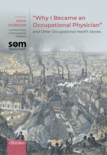 "Image for ""Why I Became an Occupational Physician"" and Other Occupational Health Stories"