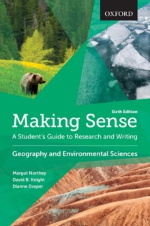 Image for Making sense  : a student's guide to research and writing: Geography and environmental sciences