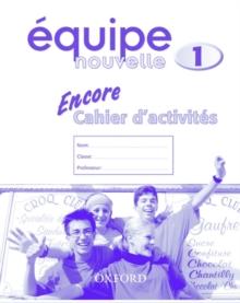 Image for Equipe nouvelle: Part 1: Encore cahier d'activites