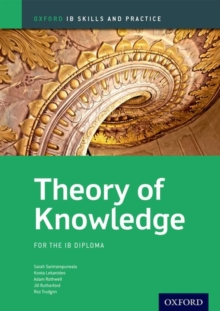 Image for Oxford IB Skills and Practice: Theory of Knowledge for the IB Diploma