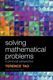 Image for Solving mathematical problems  : a personal perspective